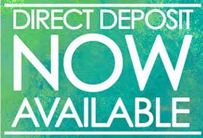 Direct Deposit Now Available