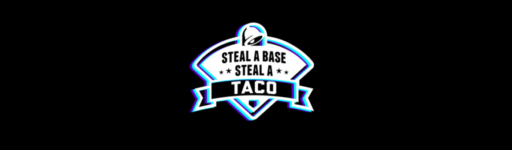 Taco Bell Steal A Base Promotion